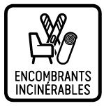 Encombrants incinérables
